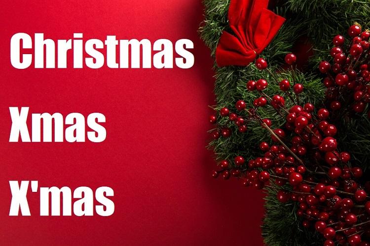 クリスマスのスペル「Christmas」「Xmas」「X'mas」 このうち1つは正しくないらしい